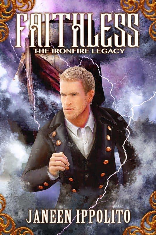 Faithless: The Ironfire Legacy Book 2