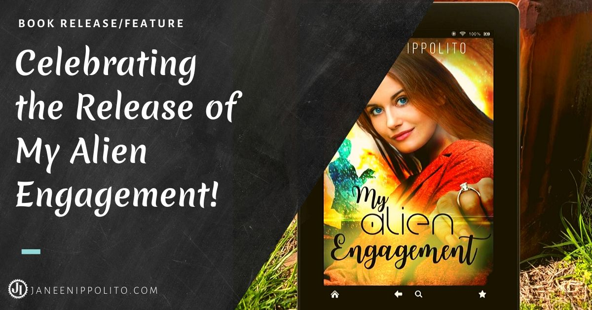 Celebrating the Release of My Alien Engagement!