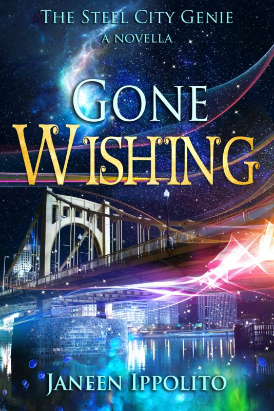 Gone Wishing: A Steel City Genie Prequel Novella