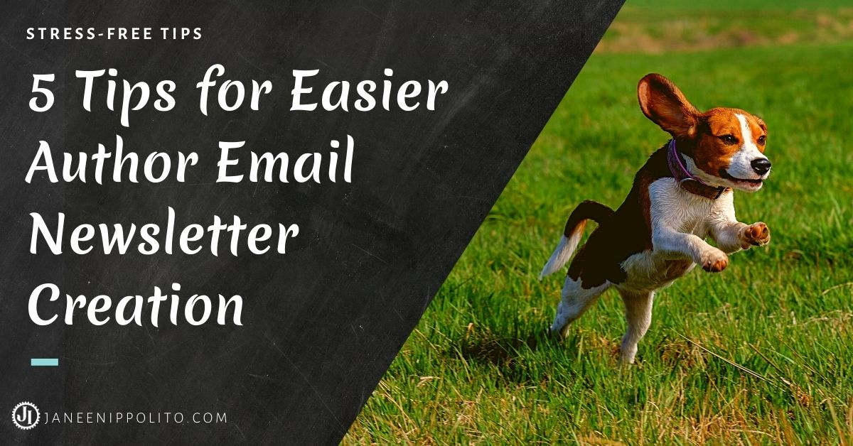 5 Tips for Easier Author Email Newsletter Creation