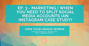 Ep. 3 – Marketing | When You Need to Split Social Media Accounts (An Instagram Case Study)