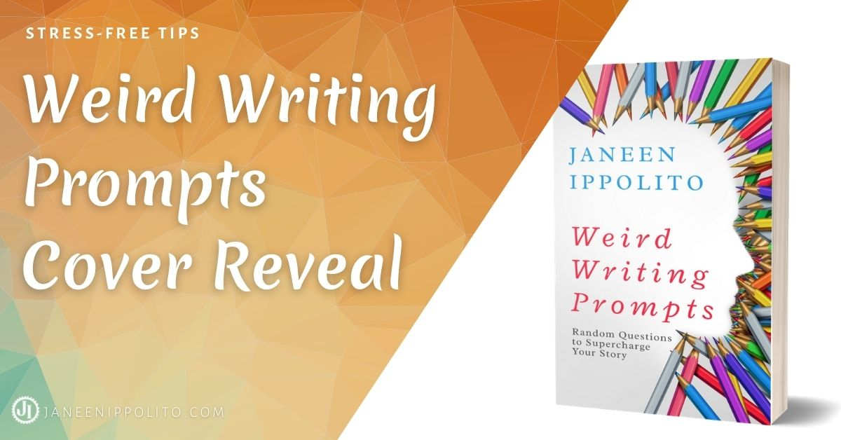 Weird Writing Prompts Cover Reveal!