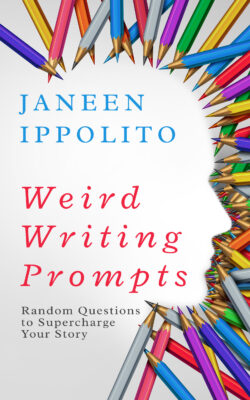 Weird Writing Prompts